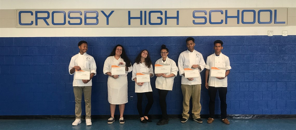 "Crosby High School Culinary Arts Students earned their ""Safe Food Handler Certification"""