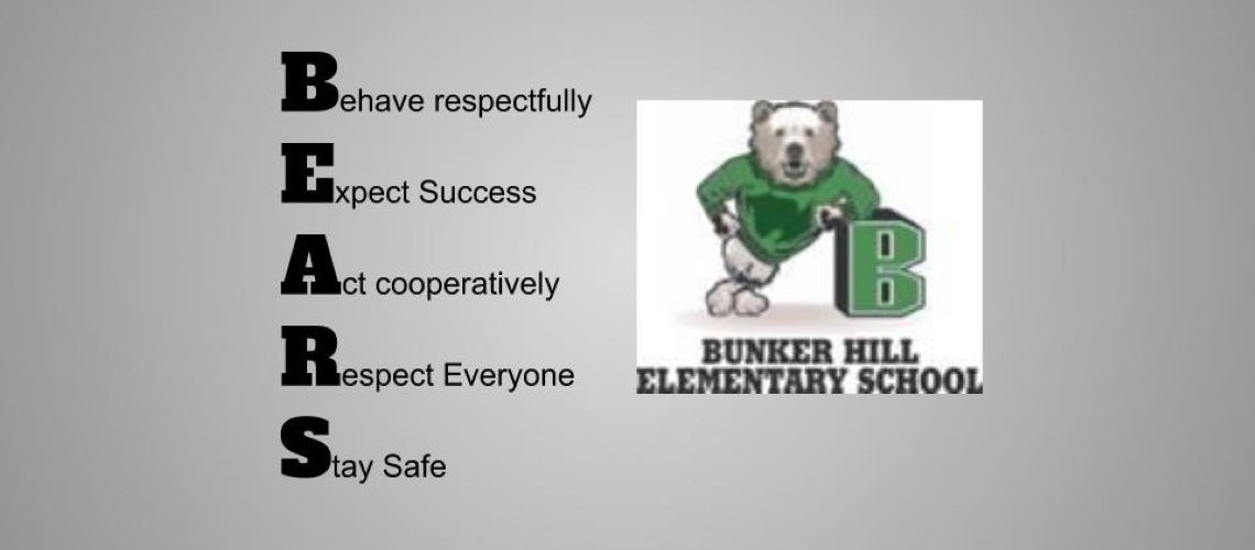 Bunker Hill Bear. Behave responsibly. Expect success. Act cooperatively. Respect everyone. Stay safe.