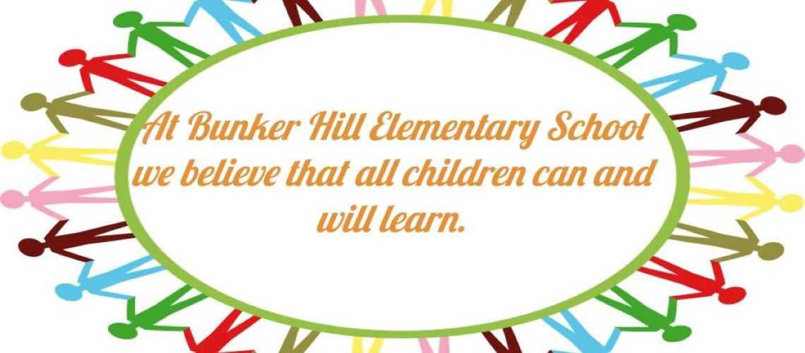 Hands in a circle. At Bunker Hill Elementary School we believe that all children can and will learn.